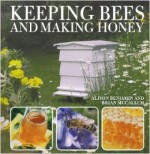 Keeping Bees and Making Honey